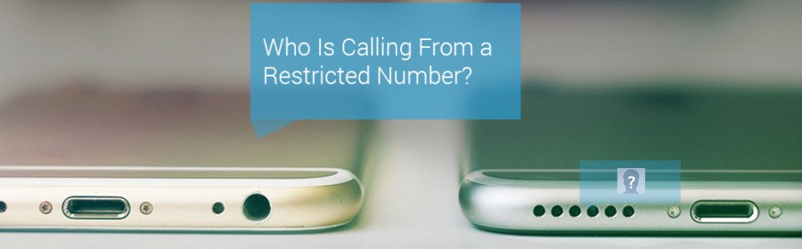 Who Is Calling Me From a Restricted Number